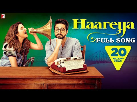 Haareya Song | Meri Pyaari Bindu | Ayushmann Khurrana | Parineeti Chopra | Arijit Singh