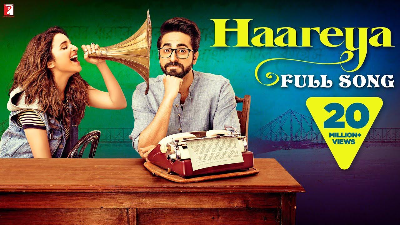 Download Haareya Song | Meri Pyaari Bindu | Ayushmann, Parineeti | Arijit Singh | Sachin-Jigar, Priya Saraiya
