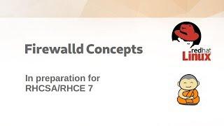 CentOS 7: Firewalld Concepts and Examples [RHCSA7/RHCE7]