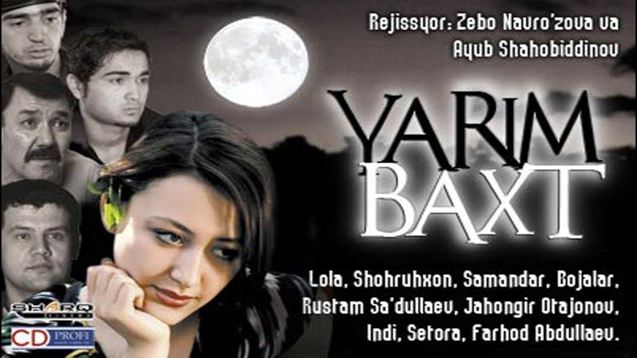 Yarim baxt (o'zbek film) | Ярим бахт (узбекфильм)