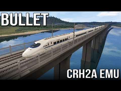 BULLET - Chinese CRH2A EMU (Train Simulator 2016)