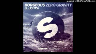 Borgeous feat. Lights - Zero Gravity (Original Mix) [Zippy 320 KBPS Free Download]