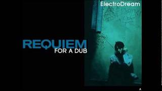ElectroDream - Requiem for a dub