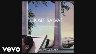 Josef Salvat - Open Season (Rockwell Remix) [Official Audio]