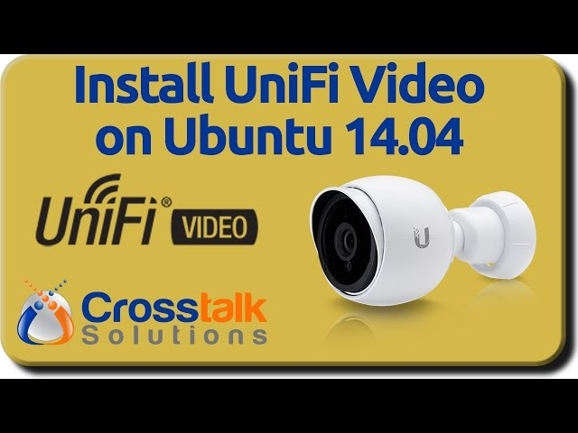 Install UniFi Video on Ubuntu - YouTube