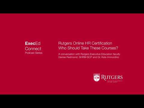Podcast - Rutgers HR Online Certificate Programs - Who Should Take Them
