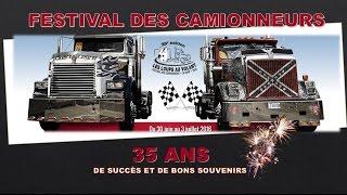 Présentation 35e anniversaire  Festival des Camionneurs de La Doré 2016