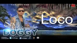 "Sexy Movimiento - Doggy ""The Can Boy"" ( Prod By, Jeison Jey y Ld La Mezcla Letal )"