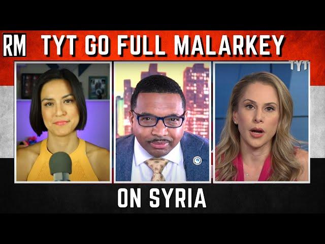 TYT Go Full Malarkey on Syria