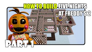 How To Build Five Nights At Freddy's 2 Map In Minecraft - Part 1 (Fnaf 2 Map)