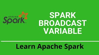 Spark Broadcast Variables | Spark Interview questions