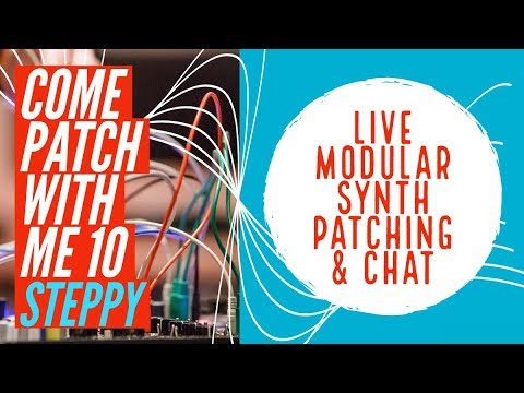 Modular Synth Patching Live Intellijel Steppy 1U (COME PATCH WITH ME 10) Mp3