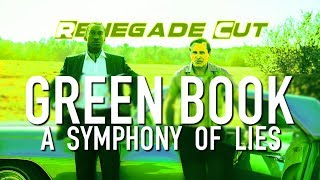 Green Book - A Symphony of Lies | Renegade Cut