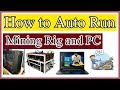 ⚒How to Auto run Mining Rig and PC Setting  Step By Step Urdu/Hindi By Zakria 2017⚒