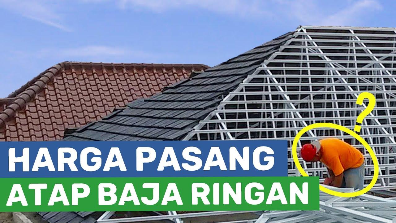 Rangka Baja Ringan Minimalis Harga Atap Murah Terlengkap 2019 Youtube
