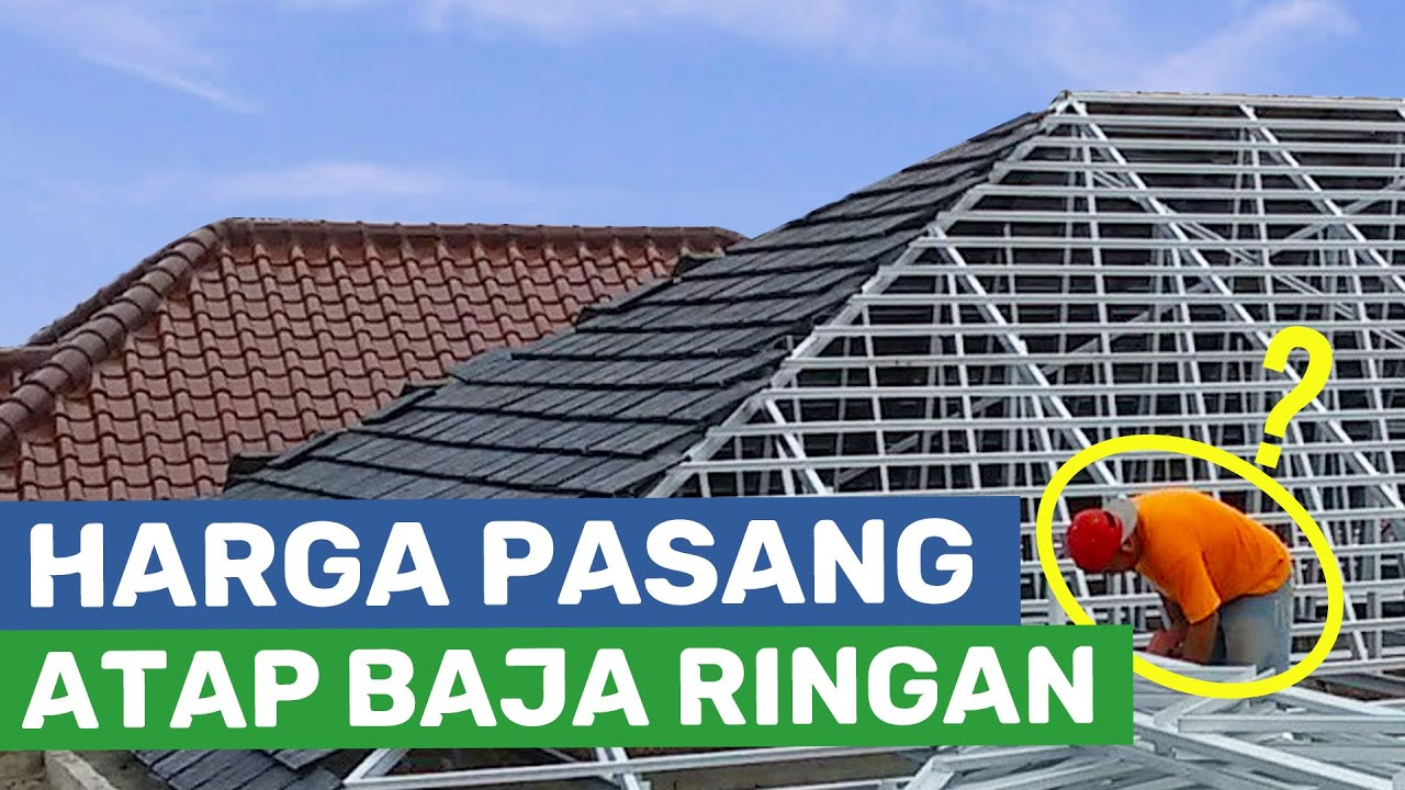 contoh rangka atap baja ringan minimalis harga 4 tips mudah menghitung biaya pasangnya