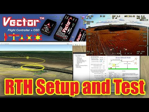Vector RTH Setup and Test - YouTube