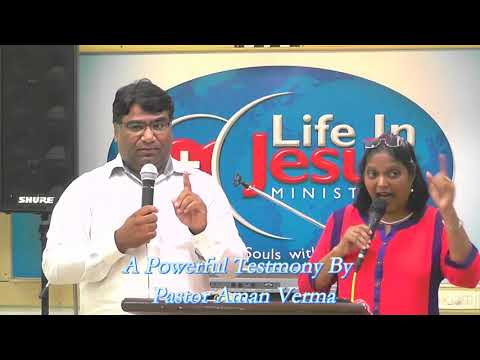 Testimony By Ps Aman Verma