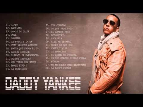 Daddy Yankee Sus Mejores Éxitos Daddy Yankee Mix  2016