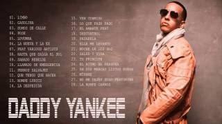 Daddy Yankee Sus Mejores Éxitos Daddy Yankee Mix  2016
