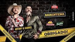 Live Antony e Gabriel #Barentena | #FiqueEmCasa e Cante #Comigo