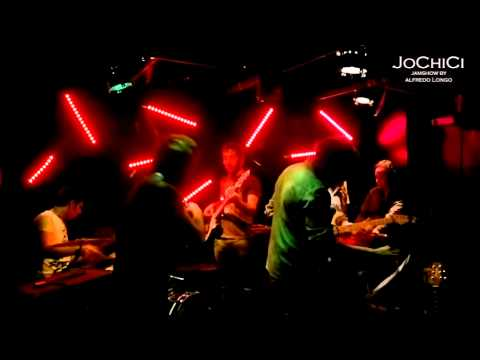 JoChiCi - JamShow by Alfredo Longo 30 Maggio 2013