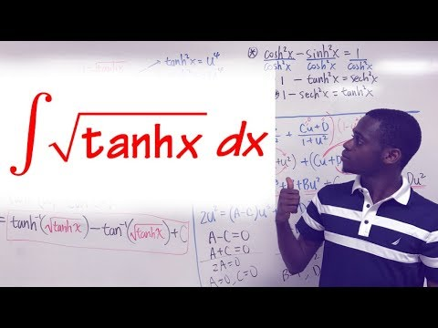 the ONLY YouTube Vid that shows you how to integrate sqrt(tanh(x))