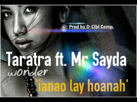 Mr Sayda ✖ Taratra Wonder -Ianao lay ho anah