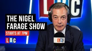 The Nigel Farage Show: 13th August 2018