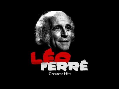 The Best Of Léo Ferré (full Album)