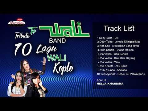 Tribute To Wali ► 10 Lagu Wali Versi Koplo ►► [KOLEKSI]