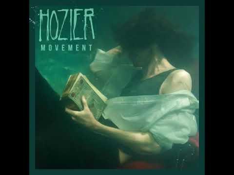 Hozier - Movement (Audio)