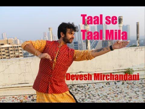 Taal se Taal Mila (Devesh Mirchandani)