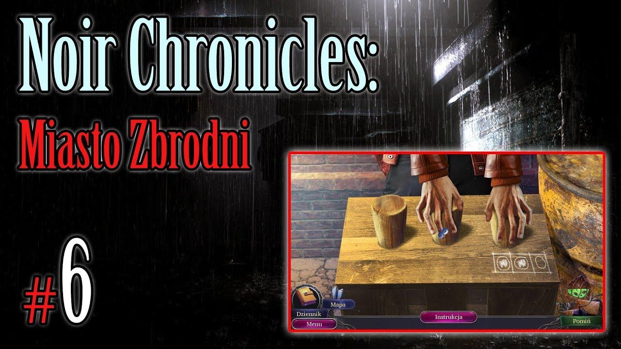 """Let's Play: Noir Chronicles: Miasto Zbrodni odc. 6 – """"Gra w kubki i prawda"""""""