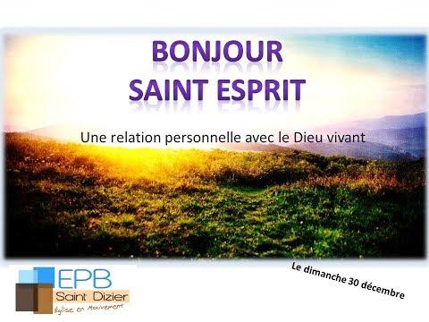 Bonjour Saint Esprit