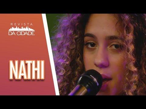 Música e bate-papo com Nathi - Revista da Cidade (18/07/18)