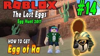 ROBLOX - THE LOST EGGS - EGG HUNT 2017 GUIDE #14 - Ei von Ra