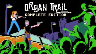 Organ Trail - Longplay / Full Playthrough (no commentary)
