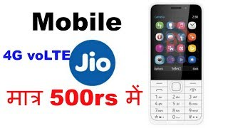 1d5514dfde9 Reliance jio 4G voLTE mobile phone only RS.500 -