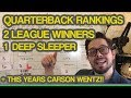 Fantasy Football Rankings Quarterbacks 2018 (LEAGUE WINNERS + SLEEPERs + THIS YEARS CARSON WENTZ!)