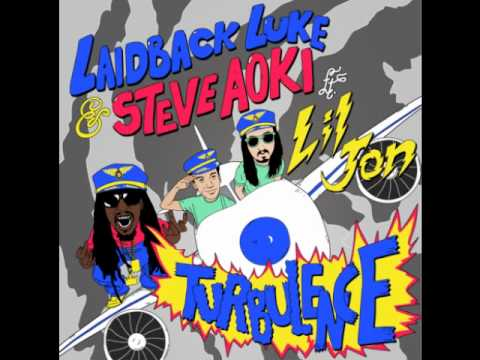Steve Aoki, Lil' Jon, Laidback Luke - Turbulance