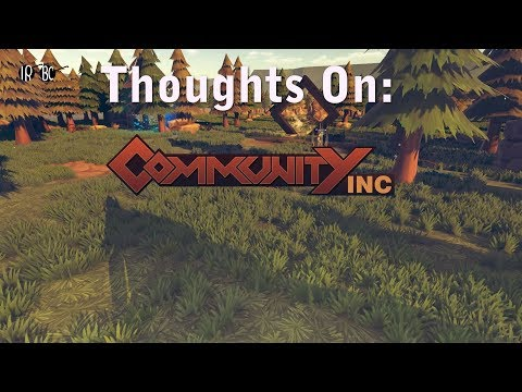 Thoughts on Community Inc |