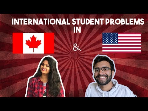 International Student Problems in US and Canada! Ft. An Indian Engineer