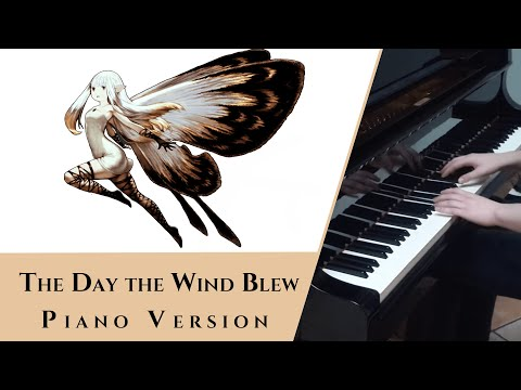 The Day The Wind Blew - Bravely Default [Piano]