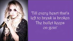 Carrie Underwood ~ The Bullet (Lyrics)