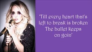 Carrie Underwood ~ The Bullet (Lyrics)
