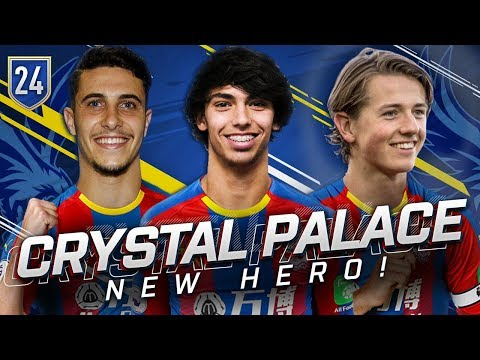 FIFA 19 CRYSTAL PALACE CAREER MODE 24 - A NEW HERO TRANSFER WINDOW IS OPEN