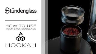How To Use Your Stündenglass - Hookah