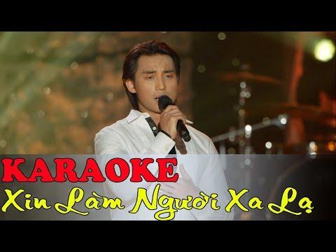 Xin Làm Người xa Lạ Karaoke Đan Nguyên - Beat Chuẩn
