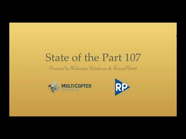 The State of Part 107 Webinar